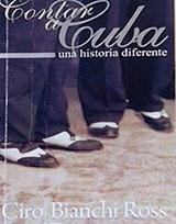 CONTAR A CUBA UNA HISTORIA DIFERENTE