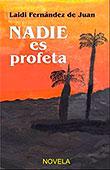 NADIE ES PROFETA