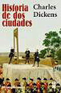 """HISTORIA DE DOS CIUDADES"", CHARLES DICKENS"